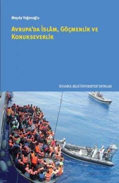 Avrupa'da İslam, Göçmenlik ve Konukseverlik