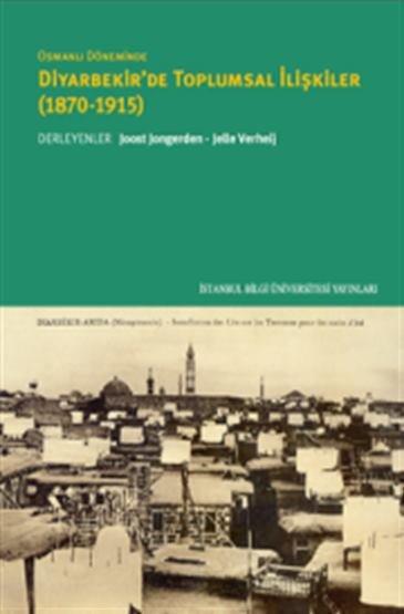 Osmanlı döneminde Diyerbekir'de Toplumsal İlişkiler