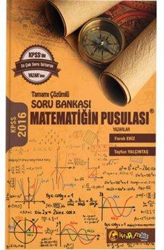 KPSS Matematiğin Pusulası Tamamı Çözümlü Soru Bankası 2016