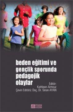 Beden Eğitimi ve Gençlik Sporunda Pedagojik Olaylar