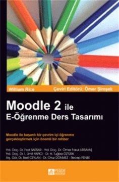 Moodle 2 ile E-Öğrenme Ders Tasarımı