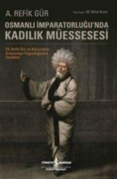 Osmanlı İmparatorluğu'nda Kadılık Müessesesi