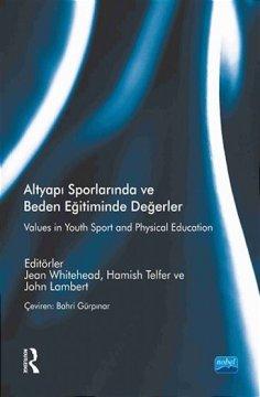 Altyapı Sporlarında Ve Beden Eğitiminde Değerler