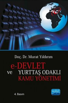 e-Devlet ve Yurttaş Odaklı Kamu Yönetimi