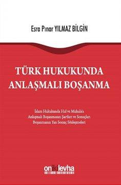 Türk Hukukunda Anlaşmalı Boşanma