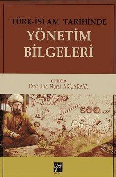 Türk-İslam Tarihinde Yönetim Bilgeleri