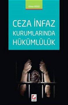 Ceza İnfaz Kurumlarında Hükümlülük