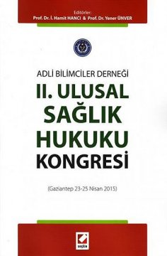 Adli Bilimciler Derneği II. Ulusal Sağlık Hukuku Kongresi