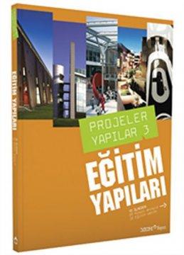 Projeler Yapılar - 3 Eğitim Yapıları