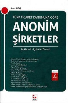Türk Ticaret Kanununa Göre Anonim Şirketler