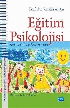 Eğitim Psikolojisi  Gelişim ve Öğrenme