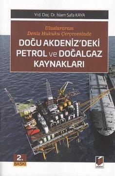 Doğu Akdenizdeki Petrol ve Doğalgaz Kaynakları