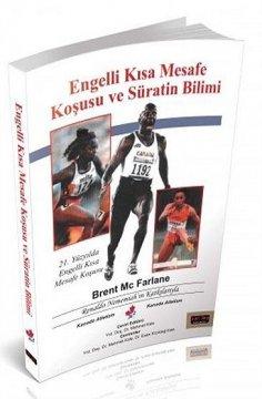 Engelli Kısa Mesafe Koşusu ve Süratin Bilimi