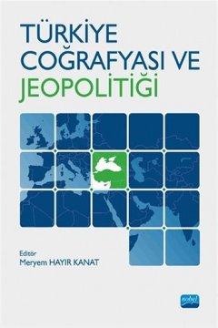 Türkiye Coğrafyası ve Jeopolitiği