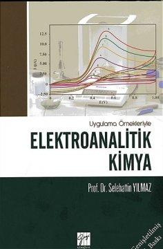 Uygulama Örnekleriyle Elektroanalitik Kimya