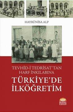 Tevhid-i Tedrisat'tan Harf İnkılabına Türkiye'de İlköğretim