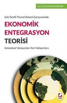 Ekonomik Entegrasyon Teorisi