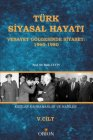 Türk Siyasal Hayatı (Vesayet Gölgesinde Siyaset: 1960-1980) V.Cilt