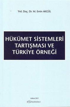 Hükümet Sistemleri Tartışması ve Türkiye Örneği