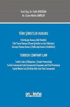 Türk Şirketler Hukuku Turkısh Company Law