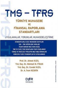 TMS - TFRS Türkiye Muhasebe ve Finansal Raporlama Standartları