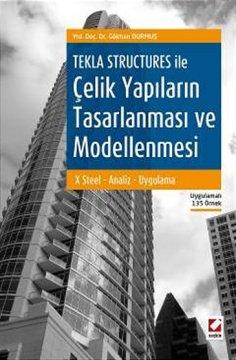 Tekla Structures ile Çelik Yapıların Tasarlanması ve Modellenmesi