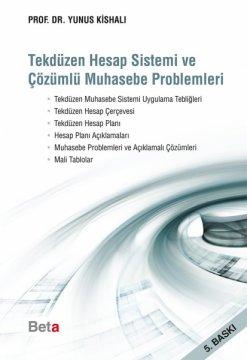 Tekdüzen Hesap Sistemi ve Çözümlü Muhasebe Problemleri