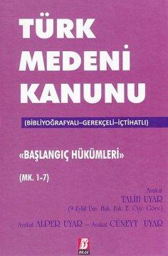 Türk Medeni Kanunu Başlangıç Hükümleri