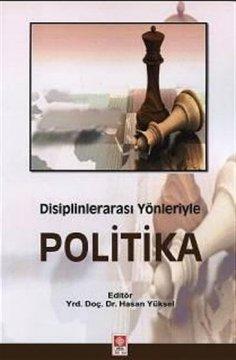 Disiplinlerarası Yönleriyle Politika