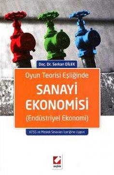 Oyun Teorisi Eşliğinde Sanayi Ekonomisi