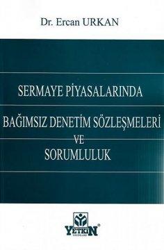 Sermaye Piyasalarında Bağımsız Denetim Sözleşmeleri ve Sorumluluk