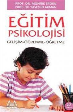 """""""Eğitim Psikolojisi"""" Gelişim-Öğrenme-Öğretme"""