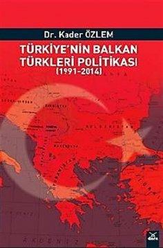 Türkiye'nin Balkan Türkleri Politikası (1991–2014)