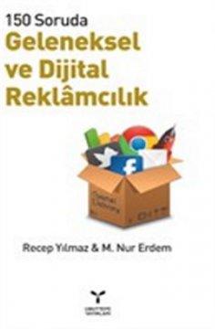 Geleneksel ve Dijital Reklamcılık