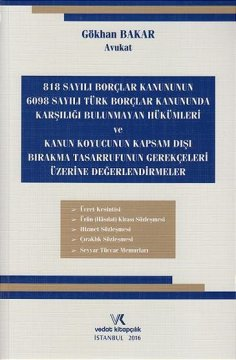 Türk Borçlar Kanunu'nda Karşılığı Bulunmayan Hükümler