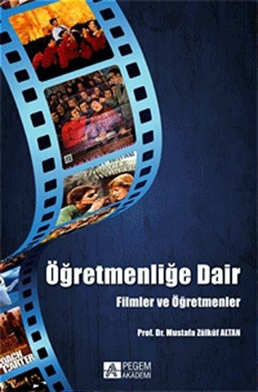 """""""Öğretmenliğe Dair"""" Filmler ve Öğretmenler"""