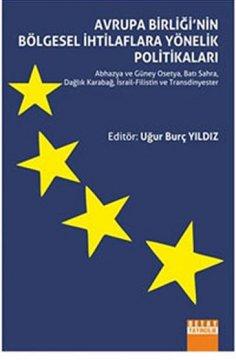 """Avrupa Birliği""""nin Bölgesel İhtilaflara Yönelik Politikaları"""