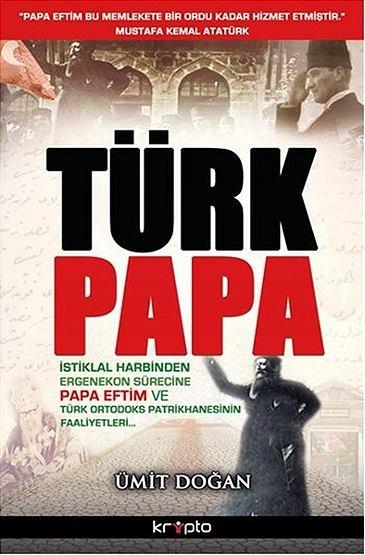 """""""Türk Papa"""""""