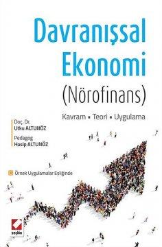 """Davranışsal Ekonomi"" (Nörofinans)"