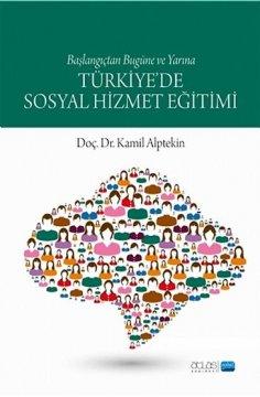 """Dünden Bugüne ve Yarına """"Türki̇ye'de Sosyal Hi̇zmet Eği̇timi"""""""