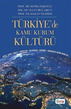 """""""Türkiye'de Kamu Kurum Kültürü"""""""