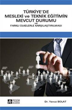 """""""Türkiye'de Mesleki ve Teknik Eğitimin Mevcut Durumu"""""""
