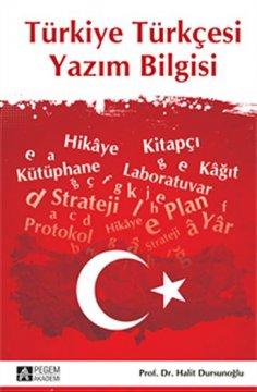 """""""Türkiye Türkçesi Yazım Bilgisi"""""""