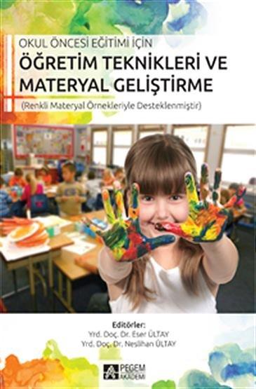 """""""Okul Öncesi Eğitimi İçin Öğretim Teknikleri Materyal"""""""