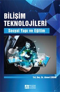 """""""Bilişim Teknolojileri Sosyal Yapı ve Eğitim"""""""