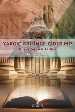 Yargıç Brifinge Gider Mi?