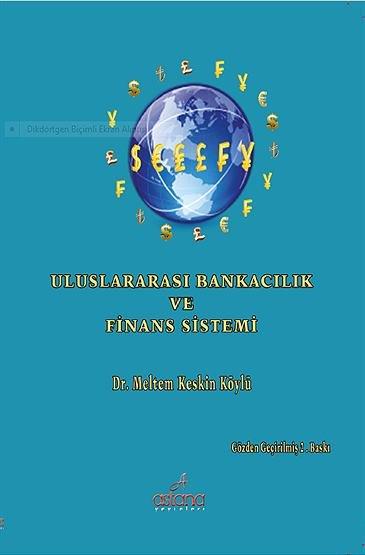"""""""Uluslararası Bankacılık ve Finans Sistemi"""""""