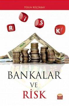 """""""Bankalar ve Risk"""""""