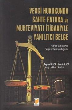 Vergi Hukukunda Sahte Fatura ve Muhteviyatı İtibariyle Yanıltıcı Belge
