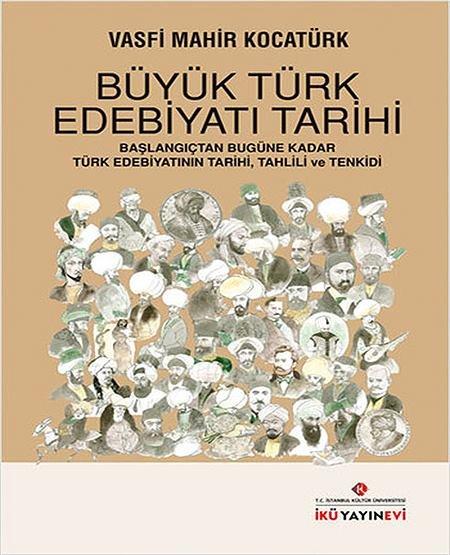 """""""Büyük Türk Edebiyatı Tarihi"""""""